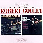 Robert Goulet On Broadway/On Broadway II