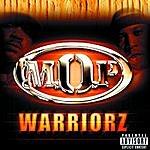M.O.P. Warriorz (Parental Advisory)