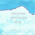 John Barber Meditation Songs