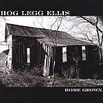 Hog Legg Ellis Home Grown