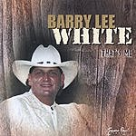 Barry Lee White That's Me