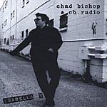 Chad Bishop & CB Radio Isabella V