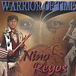 Nino Reyos Warrior Of Time
