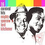 The Mighty Sparrow 16 Carnival Hits