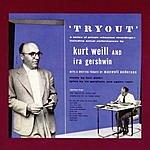 Kurt Weill Tryout
