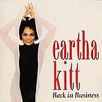 Eartha Kitt Back In Business