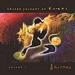 Kitaro Sacred Journey Of Ku-Kai, Vol.1
