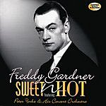 Freddy Gardner Sweet And Hot