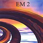 EM EM 2