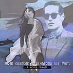 Karen Gallinger Remembering Bill Evans