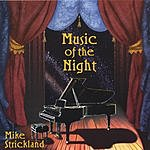 Mike Strickland Music Of The Night