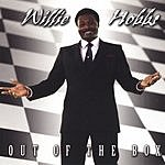 Willie Hobbs Out Of The Box