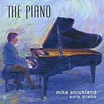 Mike Strickland The Piano