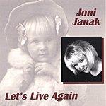 Joni Janak Let's Live Again