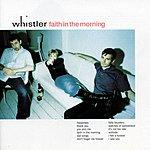 Whistler Faith In The Morning