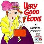 Broadway Cast Very Good Eddie: A Musical Comedy