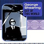 George Shearing The George Shearing Collectors' Series: Out Of This World