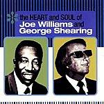 Joe Williams The George Shearing Collectors' Series: The Heart & Soul Of Joe Williams & George Shearing