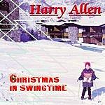 Harry Allen Christmas In Swing Time