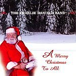 The Charlie Daniels Band A Merry Christmas To All