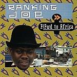 Ranking Joe Fast Forward To Africa