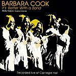 Barbara Cook The Living Legends Collection: It's Better With A Band- Recorded Live At Carnegie Hall