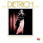 Marlene Dietrich In London- Recorded Live At The Queen's Theatre