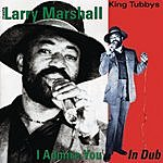 Larry Marshall I Admire You In Dub