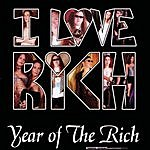 I Love Rich Year Of The Rich