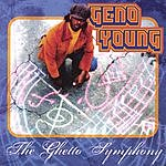 Geno Young The Ghetto Symphony