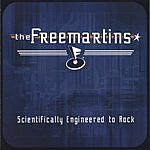 The Freemartins Scientifically Engineered To Rock