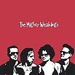 The Mighty Weaklings The Mighty Weaklings