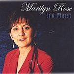 Marilyn Rose Spirit Whispers