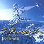 Joe Jewell Oh, Beautiful Star