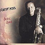 Deric Dyer First Kiss