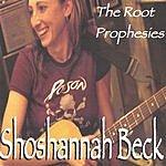 Shoshannah Beck The Root Prophesies