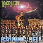 Boodie Hester Raining Hell