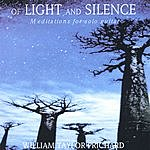William Taylor Prichard Of Light And Silence, Meditations For Solo Guitar