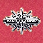 Pan Out Now Pan Out Now
