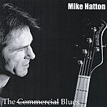 Mike Hatton The Commercial Blues