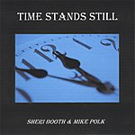 Sheri Booth & Mike Polk Time Stands Still