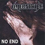 Omega Tribe No End