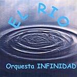 Orquesta Infinidad El Rio