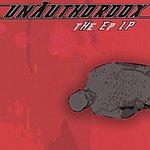 unAuthordox The EP LP