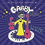 Gabby La La Be Careful What You Wish For...