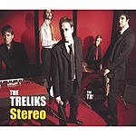The Treliks Stereo