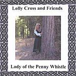 Lolly Cross Lady Of The Penny Whistle