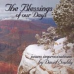 David Soubly The Blessings Of Our Days