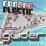 Frozen Plastic Glider