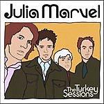 Julia Marvel The Turkey Sessions